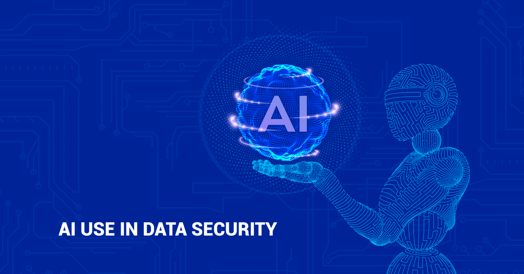 Artificial intelligence use in data security